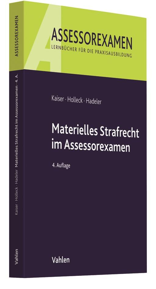 Materielles Strafrecht im Assessorexamen | Kaiser / Holleck / Hadeler | 4. Auflage, 2018 | Buch (Cover)