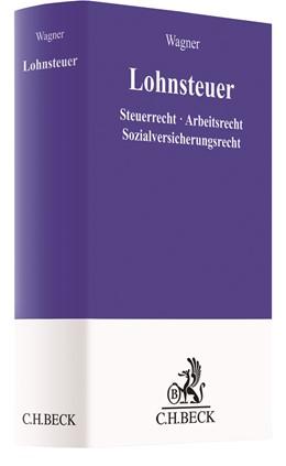 Wagner | Lohnsteuer | 1. Auflage | 2021 | beck-shop.de