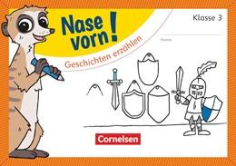 Abbildung von 3. Schuljahr - Geschichten erzählen | 1. Auflage | 2018 | beck-shop.de