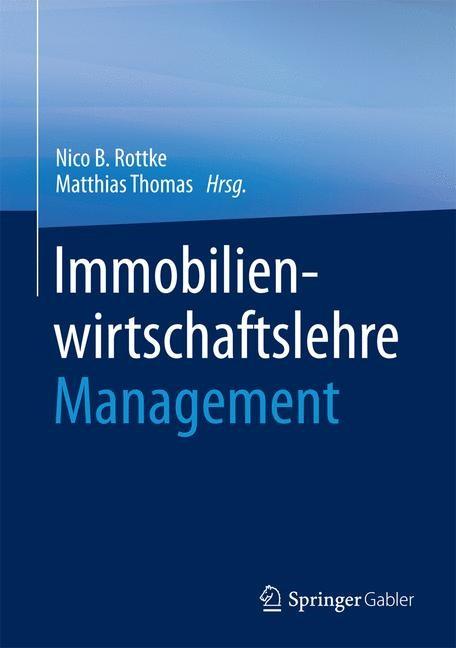 Immobilienwirtschaftslehre - Management | Rottke / Thomas, 2017 | Buch (Cover)