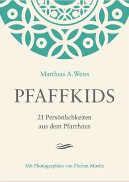 Abbildung von Moritz / Weiss | Pfaffkids | 1 | 2017 | 21 Persönlichkeiten aus dem Pf...