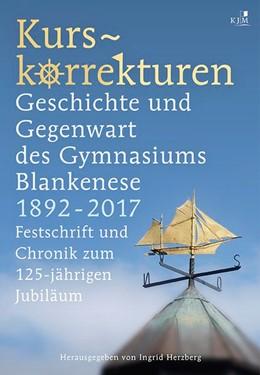 Abbildung von Herzberg   Kurskorrekturen   2017   Geschichte und Gegenwart des G...