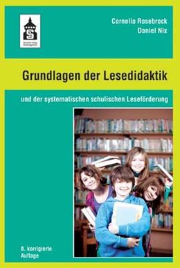 Abbildung von Rosebrock / Nix | Grundlagen der Lesedidaktik | 8. Auflage | 2017 | beck-shop.de