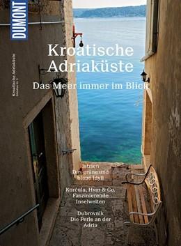 Abbildung von Wengert | DuMont Bildatlas 05 Kroatische Adriaküste | 5. Auflage | 2017 | beck-shop.de