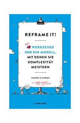 Abbildung von Hinnen | Reframe it! | 2017 | 42 Werkzeuge und ein Modell, m...
