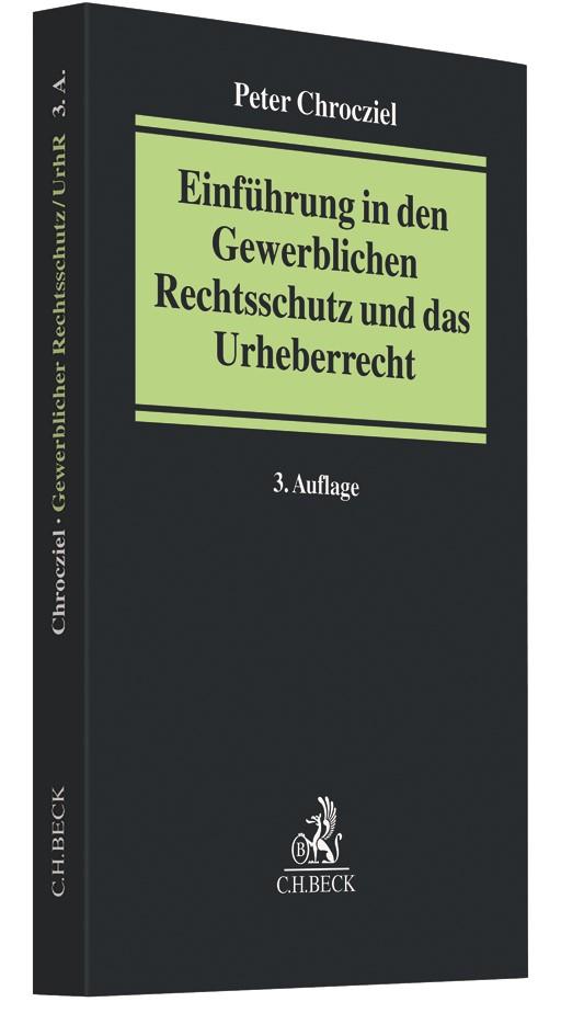 Einführung in den Gewerblichen Rechtsschutz und das Urheberrecht | Chrocziel | 3. Auflage, 2019 | Buch (Cover)