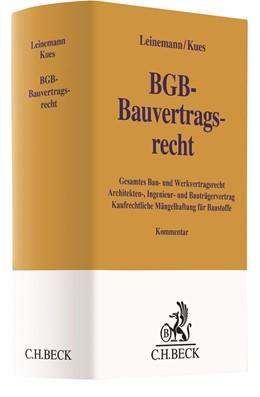 Abbildung von Leinemann / Kues | BGB-Bauvertragsrecht | 2018 | Gesamtes Bau- und Werkvertrags...