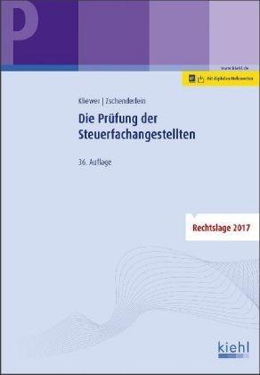 Die Prüfung der Steuerfachangestellten | Kliewer / Zschenderlein | 36., aktualisierte Auflage., 2017 | Buch (Cover)