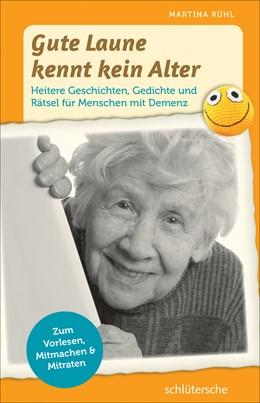Abbildung von Rühl | Gute Laune kennt kein Alter | 2. Auflage | 2017 | beck-shop.de