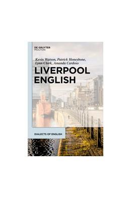 Abbildung von Watson / Honeybone | Liverpool English | 1. Auflage | 2020 | beck-shop.de