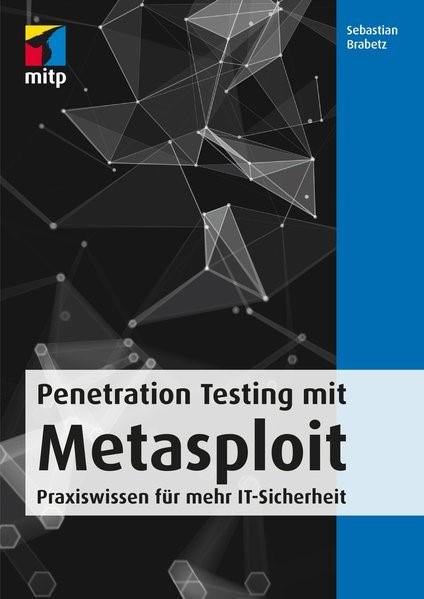 Penetration Testing mit Metasploit | Brabetz, 2018 | Buch (Cover)