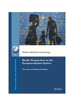 Abbildung von Hilz / Saracino | Nordic Perspectives on the European Asylum System | 2017 | The cases of Sweden and Finlan...