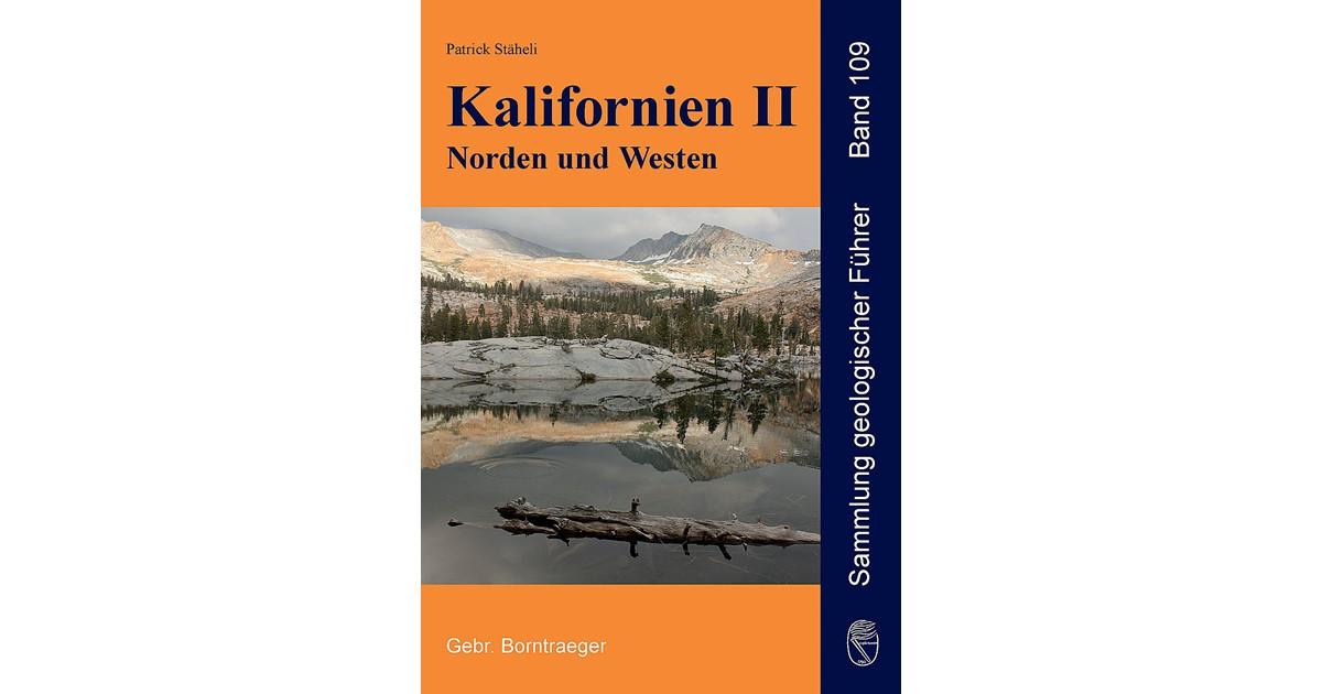 Kalifornien II Norden und Westen | Stäheli, 2017 | Buch | beck-shop.de