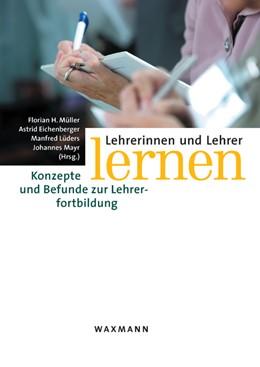 Abbildung von Müller / Eichenberger / Lüders / Mayr | Lehrerinnen und Lehrer lernen | 2010 | Konzepte und Befunde zur Lehre...