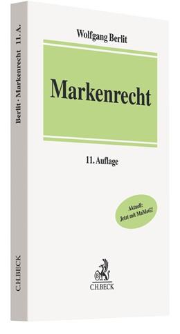 Abbildung von Berlit | Markenrecht | 11., neubearbeitete Auflage | 2019