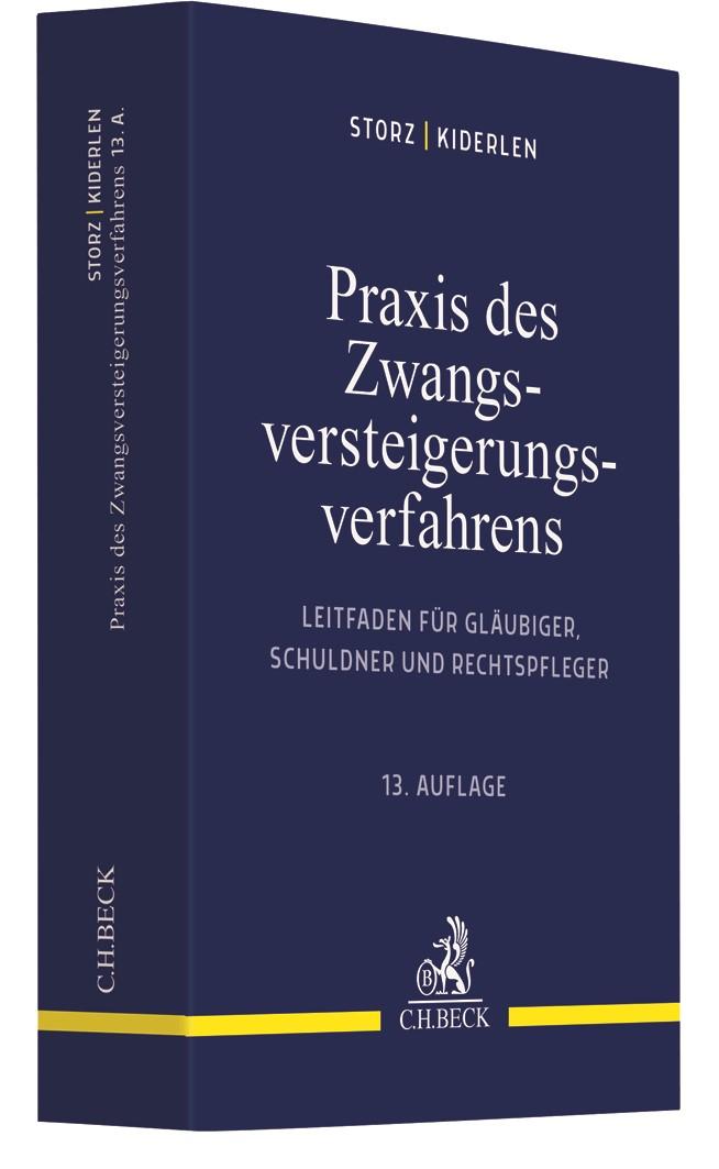Abbildung von Storz / Kiderlen | Praxis des Zwangsversteigerungsverfahrens | 13. Auflage | 2019