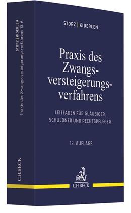 Abbildung von Storz / Kiderlen   Praxis des Zwangsversteigerungsverfahrens   13. Auflage   2020   Leitfaden für Gläubiger, Schul...