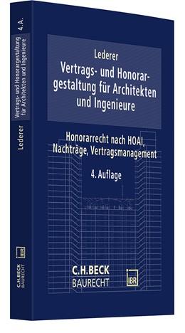 Abbildung von Lederer | Vertrags- und Honorargestaltung für Architekten und Ingenieure | 4. Auflage | 2021 | beck-shop.de