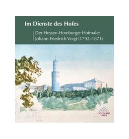 Abbildung von Im Dienste des Hofes | 2017 | Der Hessen-Homburger Hofmaler ...
