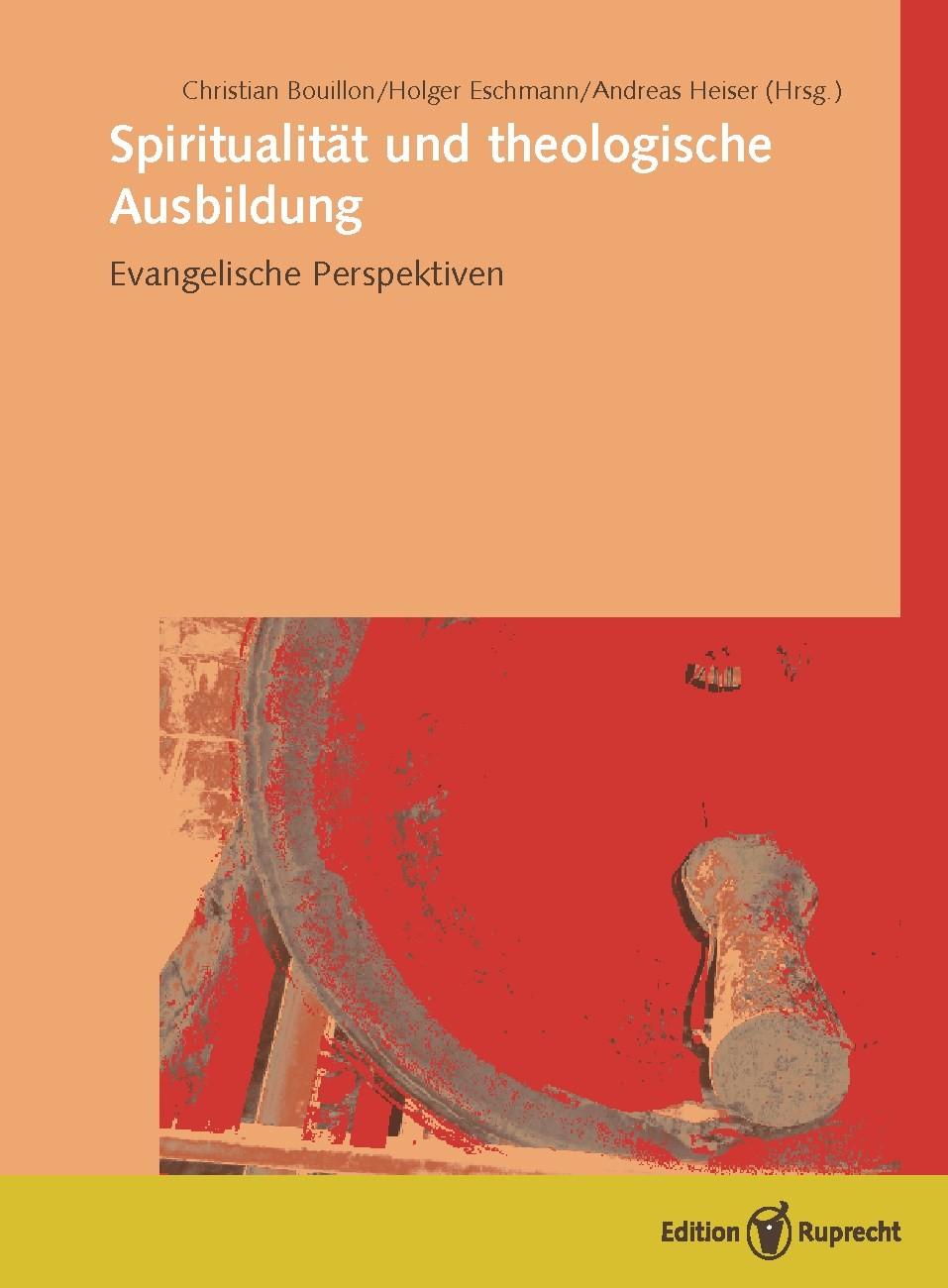Spiritualität und theologische Ausbildung | Bouillon / Eschmann / Heiser, 2018 | Buch (Cover)