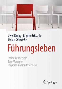 Abbildung von Böning / Fritschle / Oefner-Py   Führungsleben   2017   Inside Leadership - Top-Manage...