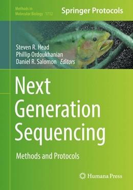 Abbildung von Head / Ordoukhanian | Next Generation Sequencing | 1. Auflage | 2018 | beck-shop.de