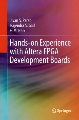 Abbildung von Parab / Gad | Hands-on Experience with Altera FPGA Development Boards | 1. Auflage | 2017 | beck-shop.de