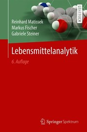 Lebensmittelanalytik | Matissek / Fischer / Steiner | 6., erweiterte und vollständig überarbeitete Auflage, 2018 | Buch (Cover)