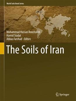 Abbildung von Roozitalab / Siadat | The Soils of Iran | 1. Auflage | 2018 | beck-shop.de