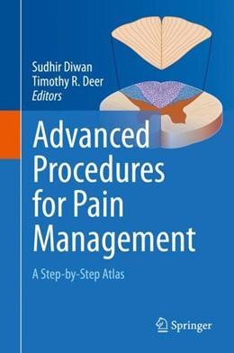 Abbildung von Diwan / Deer | Advanced Procedures for Pain Management | 1. Auflage | 2018 | beck-shop.de