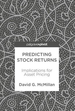 Abbildung von McMillan | Predicting Stock Returns | 1st ed. 2018 | 2017 | Implications for Asset Pricing