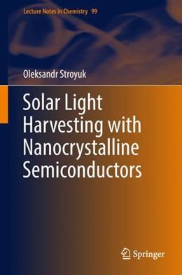 Abbildung von Stroyuk   Solar Light Harvesting with Nanocrystalline Semiconductors   2017