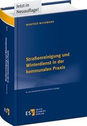 Straßenreinigung und Winterdienst in der kommunalen Praxis | Wichmann | 8., neu bearbeitete und erweiterte Auflage, 2017 | Buch (Cover)