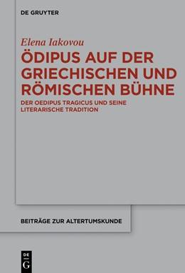 Abbildung von Iakovou   Ödipus auf der griechischen und römischen Bühne   1. Auflage   2020   beck-shop.de