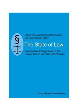 Abbildung von Alemann / Briesen / Khanh | The State of Law | 2017 | Comparative Perspectives on th...