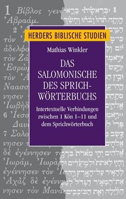 Abbildung von Winkler | Das Salomonische des Sprichwörterbuchs | 1. Auflage | 2017 | Intertextuelle Verbindungen zw...