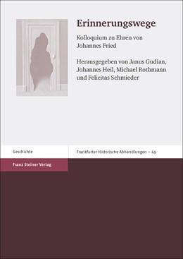 Abbildung von Gudian / Heil | Erinnerungswege | 1. Auflage | 2018 | beck-shop.de