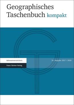 Abbildung von Dittmann | Geographisches Taschenbuch kompakt 2017/2018 | 2018 | Im Einvernehmen mit: Deutsche ...