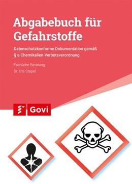 Abbildung von Abgabebuch für Gefahrstoffe | 2017 | Datenschutzkonforme Dokumentat...