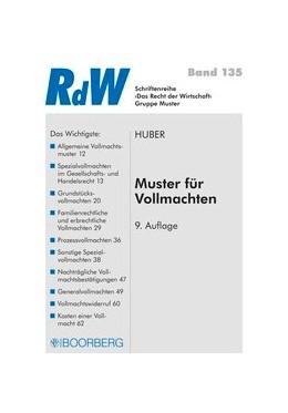 Abbildung von Huber | Muster für Vollmachten | 9., überarbeitete Auflage | 2017 | 135
