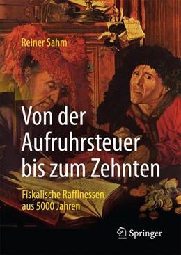 Abbildung von Sahm | Von der Aufruhrsteuer bis zum Zehnten | 2. Auflage | 2018 | beck-shop.de