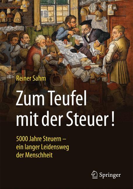 Zum Teufel mit der Steuer! | Sahm | 2., durchgesehene und aktualisierte Auflage, 2017 | Buch (Cover)