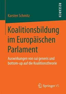 Abbildung von Schmitz | Koalitionsbildung im Europäischen Parlament | 2017 | Auswirkungen von sui generis u...