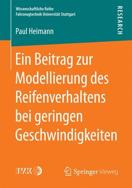 Abbildung von Heimann   Ein Beitrag zur Modellierung des Reifenverhaltens bei geringen Geschwindigkeiten   1. Auflage   2017   beck-shop.de