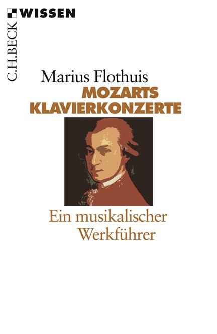 Cover: Marius Flothuis, Mozarts Klavierkonzerte