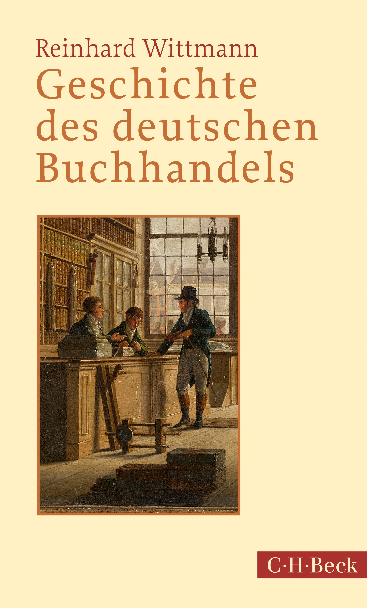 Abbildung von Wittmann, Reinhard   Geschichte des deutschen Buchhandels   4., aktualisierte und erweiterte Auflage   2019