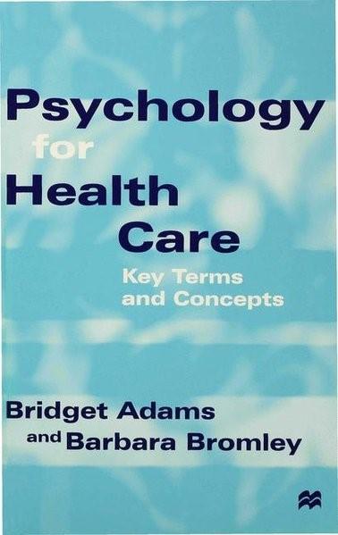 Abbildung von Adams / Bromley | Psychology for Health Care | 1998 | 1998