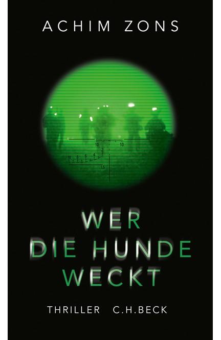 Cover: Achim Zons, Wer die Hunde weckt