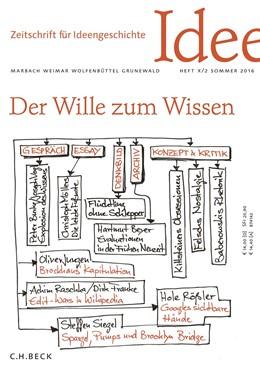 Abbildung von Zeitschrift für Ideengeschichte Heft X/2 Sommer 2016 | 2016 | Der Wille zum Wissen
