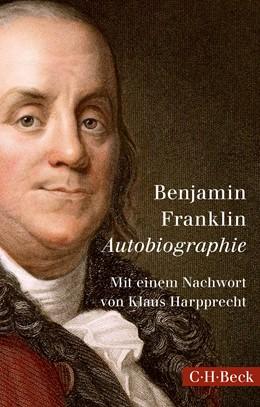 Abbildung von Franklin | Autobiographie | 3. Auflage | 2016 | 1510
